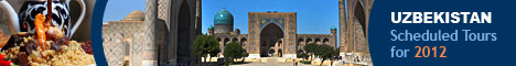 Uzbekistan Tours: Private and Scheduled Tours in Uzbekistan